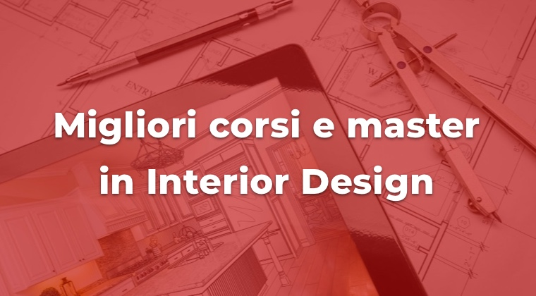 migliori corsi e master di interior design